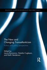 The New and Changing Transatlanticism : Politics and Policy Perspectives