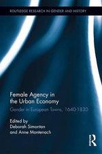 Gender and Urban Development : Gender in European Towns, 1640-1830