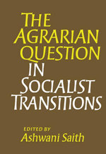 The Agrarian Question in Socialist Transitions - Ashwani Saith
