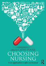 Choosing Nursing : From application to offer and beyond