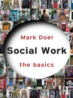Social Work : The Basics - Mark Doel