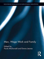Men, Wage Work and Family : Routledge Research in Employment Relations