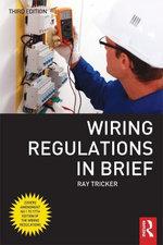 Wiring Regulations in Brief - Ray Tricker