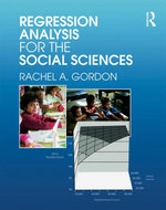 Regression Analysis for the Social Sciences - Rachel A. a. Gordon