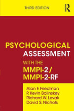 Psychological Assessment with the MMPI-2/MMPI-2-RF - Alan F. Friedman