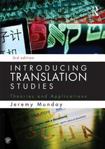 Introducing Translation Studies : Theories and Applications - Jeremy Munday