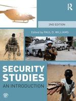Security Studies : An Introduction