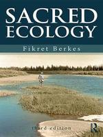 Sacred Ecology - Fikret Berkes