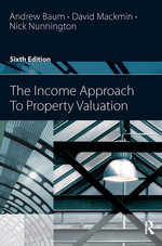 The Income Approach to Property Valuation - Andrew Baum