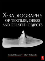X-Radiography of Textiles, Dress and Related Objects - Sonia O'Connor