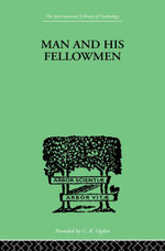 Man & His Fellowmen : Modern Chapters on Social Psychology - Samuel Lowy