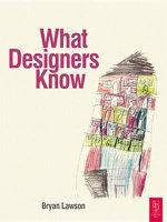 What Designers Know - Bryan Lawson