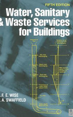 Water, Sanitary and Waste Services for Buildings - Alan Frederick Edwar Wise