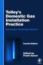 Tolley's Domestic Gas Installation Practice - John Hazlehurst