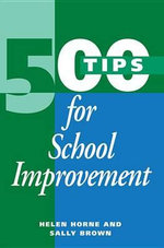 500 Tips for School Improvement : How to Survive the Contracts Jungle - Sally (Educational Development Ad Brown