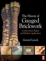 The History of Gauged Brickwork - Gerard Lynch