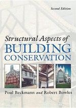 Structural Aspects of Building Conservation - Poul Beckmann