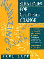 Strategies for Cultural Change - S. Paul Paul Bate