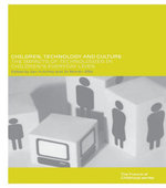 Children, Technology and Culture : The Impacts of Technologies in Children's Everyday Lives - Ian Hutchby