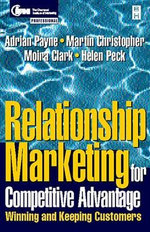 Relationship Marketing : Text and Cases - Helen Peck