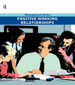 Positive Working Relationships - Elearn
