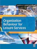 Organization Behaviour for Leisure Services - Darren Lee-Ross