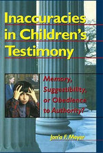 Inaccuracies in Children's Testimony : Memory, Suggestibility, or Obedience to Authority? - Letitia C. Pallone