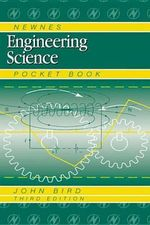 Newnes Engineering Science Pocket Book - John Bird