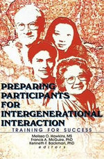Preparing Participants for Intergenerational Interaction : Training for Success - Melissa Hawkins