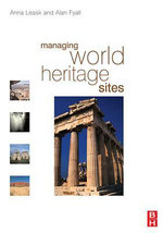 Managing World Heritage Sites - Anna Leask