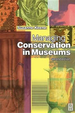 Managing Conservation in Museums - Suzanne Keene