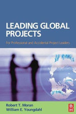 Leading Global Projects - William Youngdahl