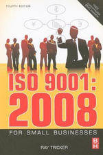 ISO 9001 : 2008 for Small Businesses - Ray Tricker