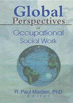 Global Perspectives of Occupational Social Work - Paul Maiden