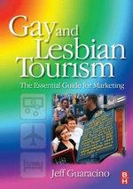 Gay and Lesbian Tourism - Jeff Guaracino