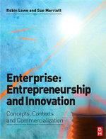 Enterprise : Entrepreneurship and Innovation - Robin Lowe
