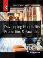 Developing Hospitality Properties and Facilities - Josef Ransley