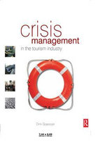 Crisis Management in the Tourism Industry - Dirk Glaesser