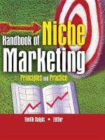 Handbook of Niche Marketing : Principles and Practice - Art Weinstein