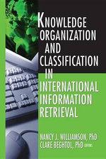 Knowledge Organization and Classification in International Information Retrieval - Nancy Williamson