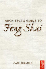 Architect's Guide to Feng Shui - Cate Bramble