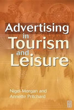 Advertising in Tourism and Leisure - Nigel Morgan