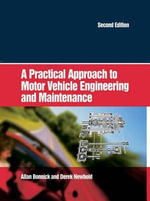 A Practical Approach to Motor Vehicle Engineering and Maintenance - Allan Bonnick
