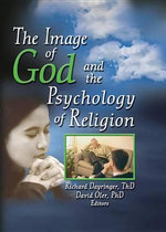 The Image of God and the Psychology of Religion - Richard L. Dayringer