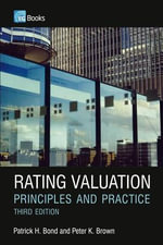 Rating Valuation : Principles and Practice - Patrick H. H. Bond