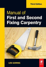 Manual of First and Second Fixing Carpentry - Les Goring