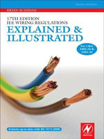 17th Edition IEE Wiring Regulations : Explained and Illustrated - Brian Scaddan