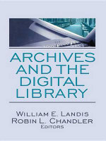 Archives and the Digital Library : Racialized Memories, and the Culture of Cruelty