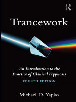 Trancework : An Introduction to the Practice of Clinical Hypnosis - Michael D. Yapko