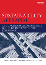 Sustainability Appraisal : A Sourcebook and Reference Guide to International Experience - Barry Dalal-Clayton